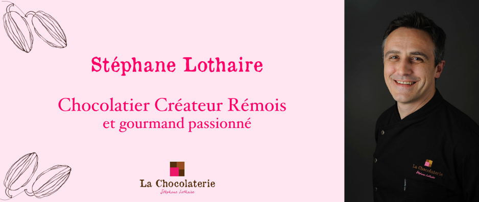 stephane Lothaire chocolatier